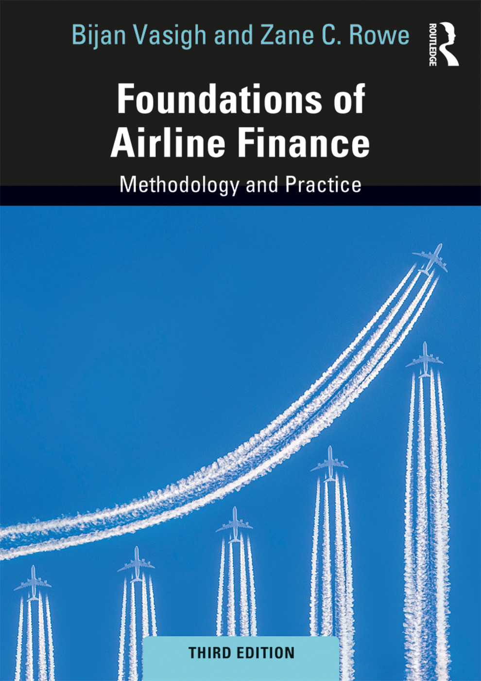 Foundations of Airline Finance: Methodology and Practice, 3rd Edition (Hardback) book cover