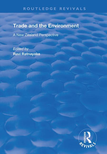 Trade and the Environment: A New Zealand Perspective book cover