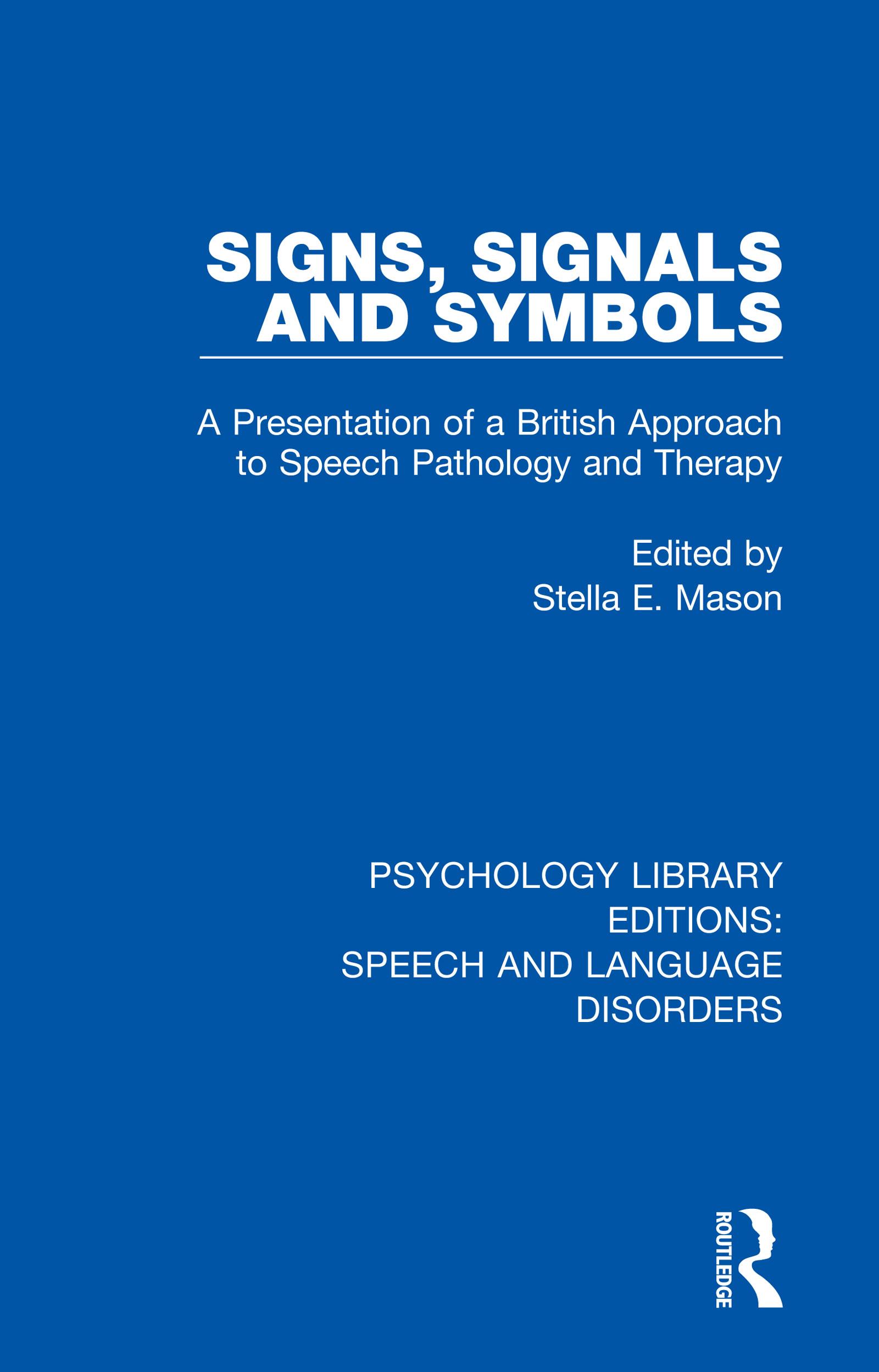 Signs, Signals and Symbols