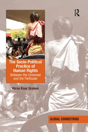 The Socio-Political Practice of Human Rights: Between the Universal and the Particular book cover