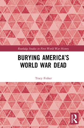 Burying America's World War Dead book cover