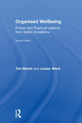 Organised Wellbeing: Proven and Practical Lessons from Safety Excellence book cover