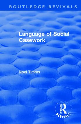 Language of Social Casework: 1st Edition (Hardback) book cover