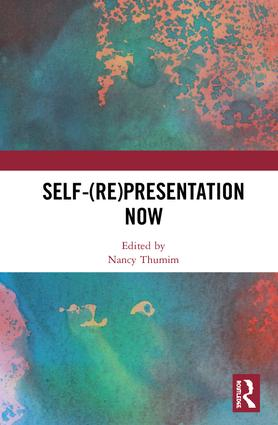 Self-(re)presentation now: 1st Edition (Hardback) book cover