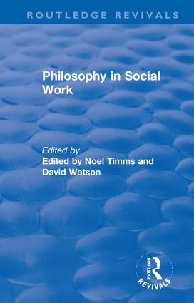 Philosophy in Social Work: 1st Edition (Hardback) book cover