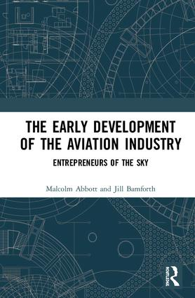 The Early Development of the Aviation Industry: Entrepreneurs of the Sky book cover