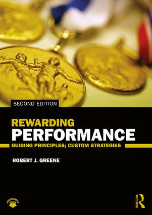 Rewarding Performance: Guiding Principles; Custom Strategies book cover