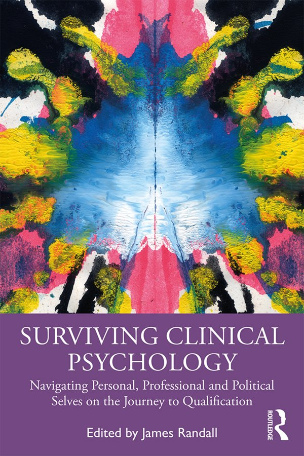 Surviving Clinical Psychology: Navigating Personal, Professional and Political Selves on the Journey to Qualification book cover