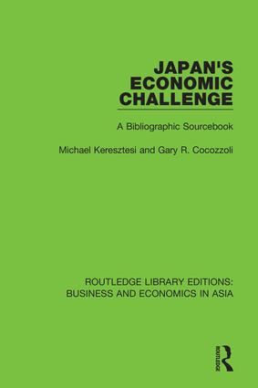 Japan's Economic Challenge: A Bibliographic Sourcebook, 1st Edition (Hardback) book cover