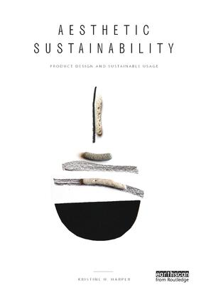 Aesthetic Sustainability: Product Design and Sustainable Usage book cover