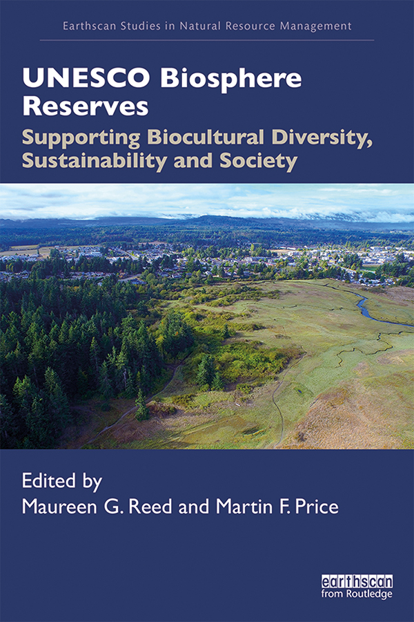 UNESCO Biosphere Reserves: Supporting Biocultural Diversity, Sustainability and Society book cover