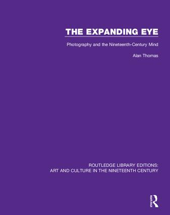 The Expanding Eye: Photography and the Nineteenth-Century Mind book cover