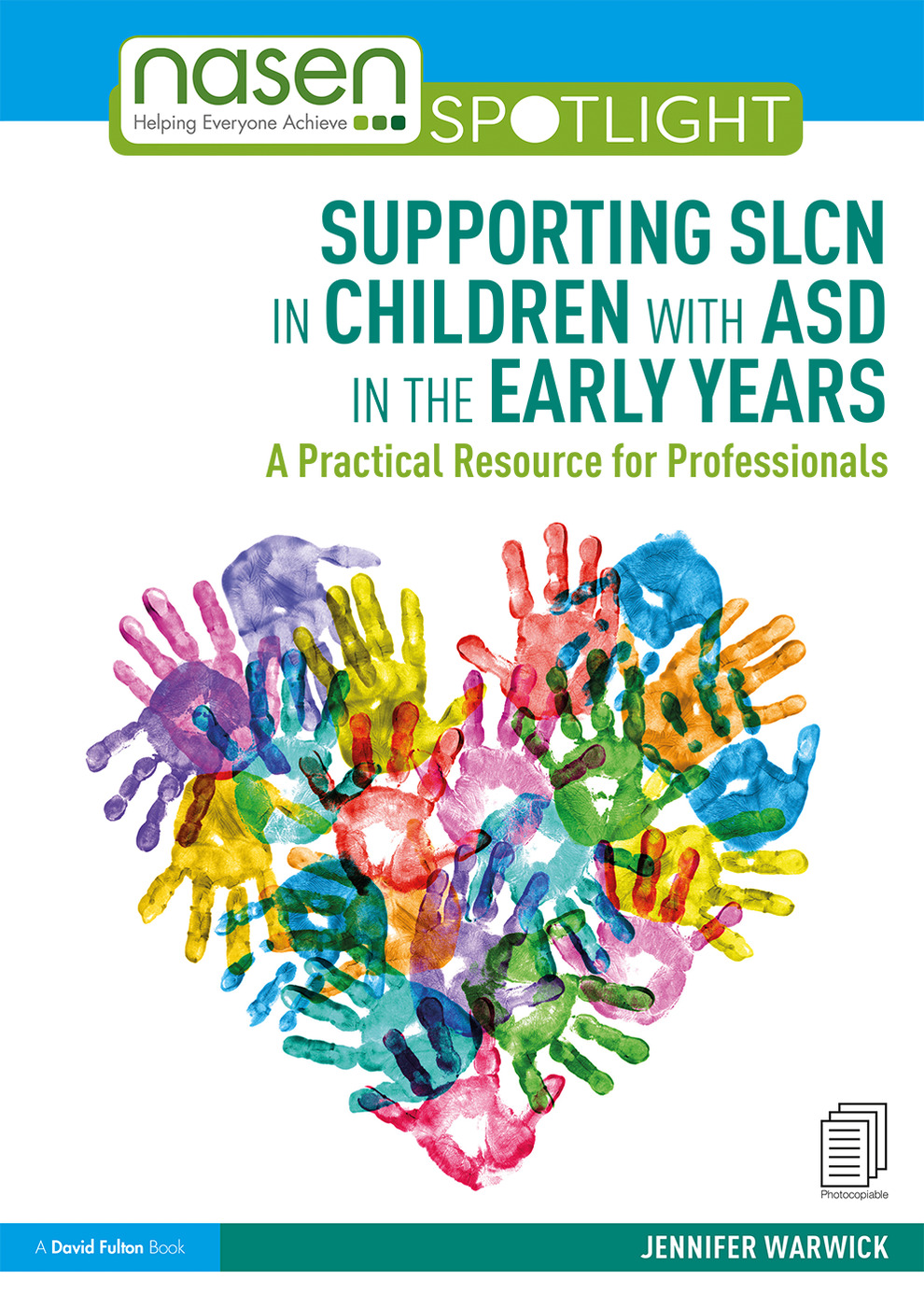 Supporting SLCN in Children with ASD in the Early Years: A Practical Resource for Professionals book cover