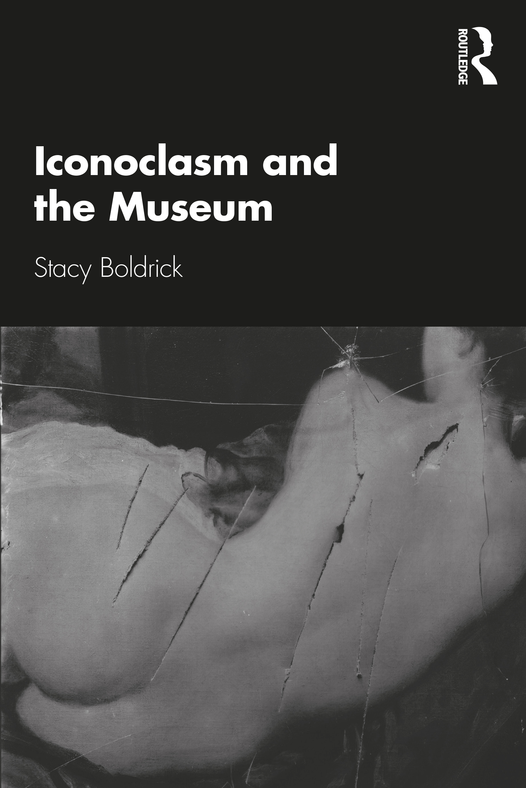 Iconoclasm and the Museum book cover