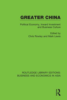 Greater China: Political Economy, Inward Investment and Business Culture book cover