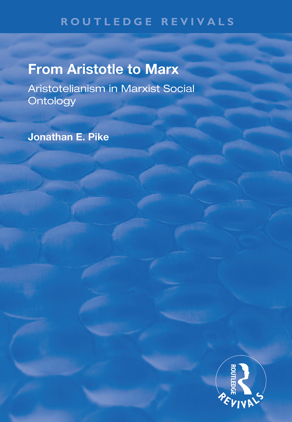 From Aristotle to Marx: Aristotelianism in Marxist Social Ontology book cover