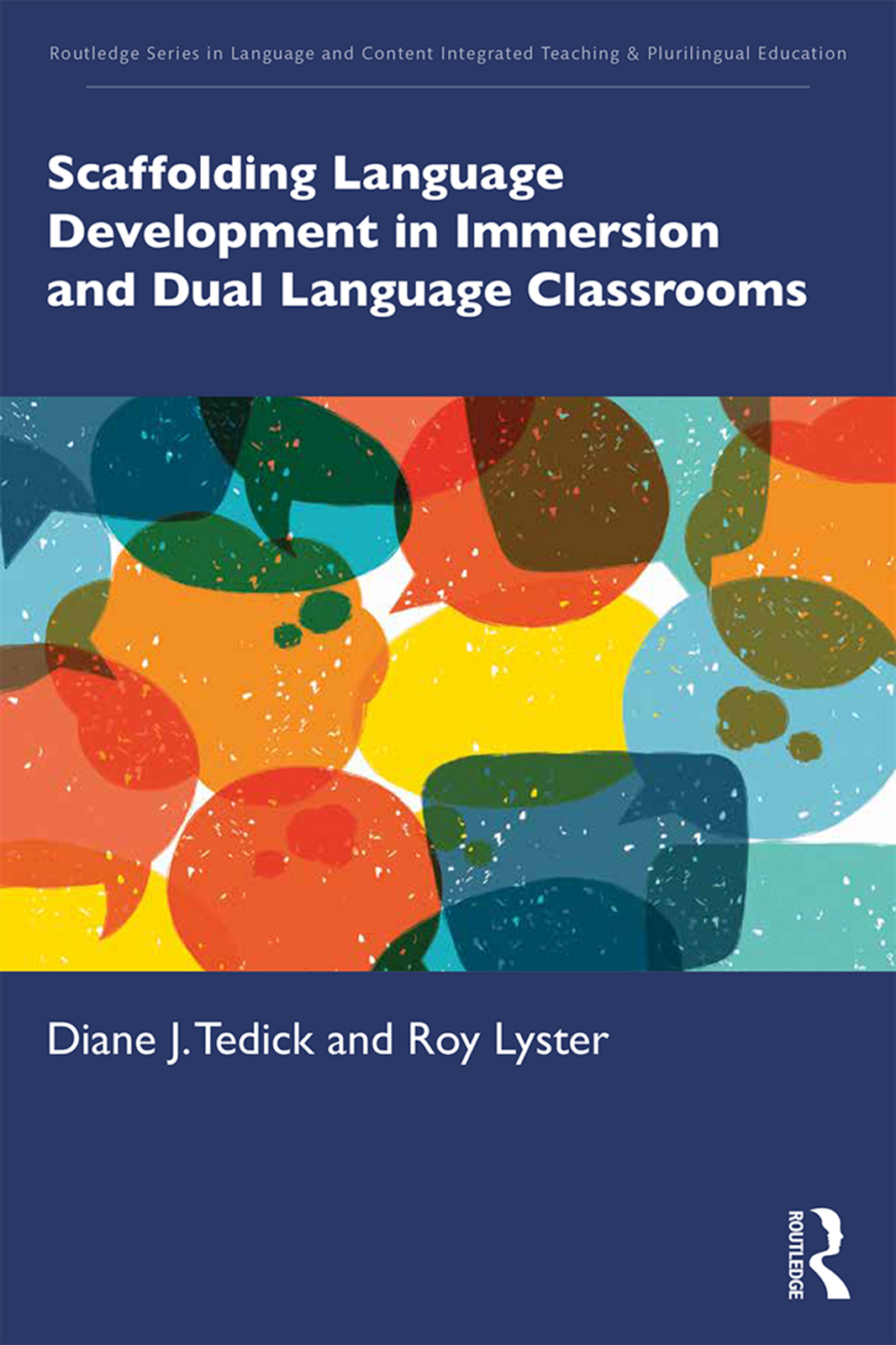 Scaffolding Language Development in Immersion and Dual Language Classrooms book cover