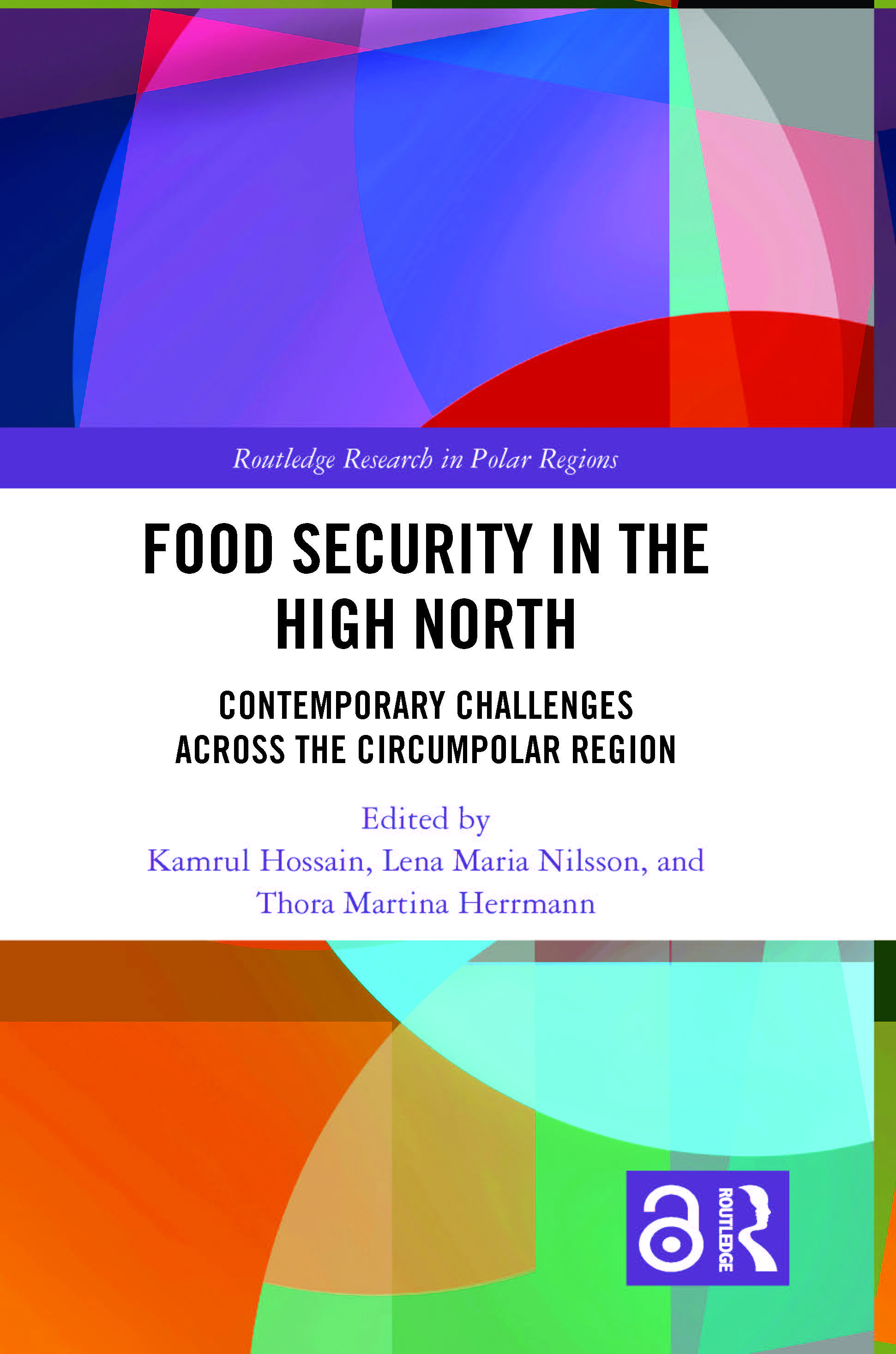 Food Security in the High North: Contemporary Challenges Across the Circumpolar Region book cover