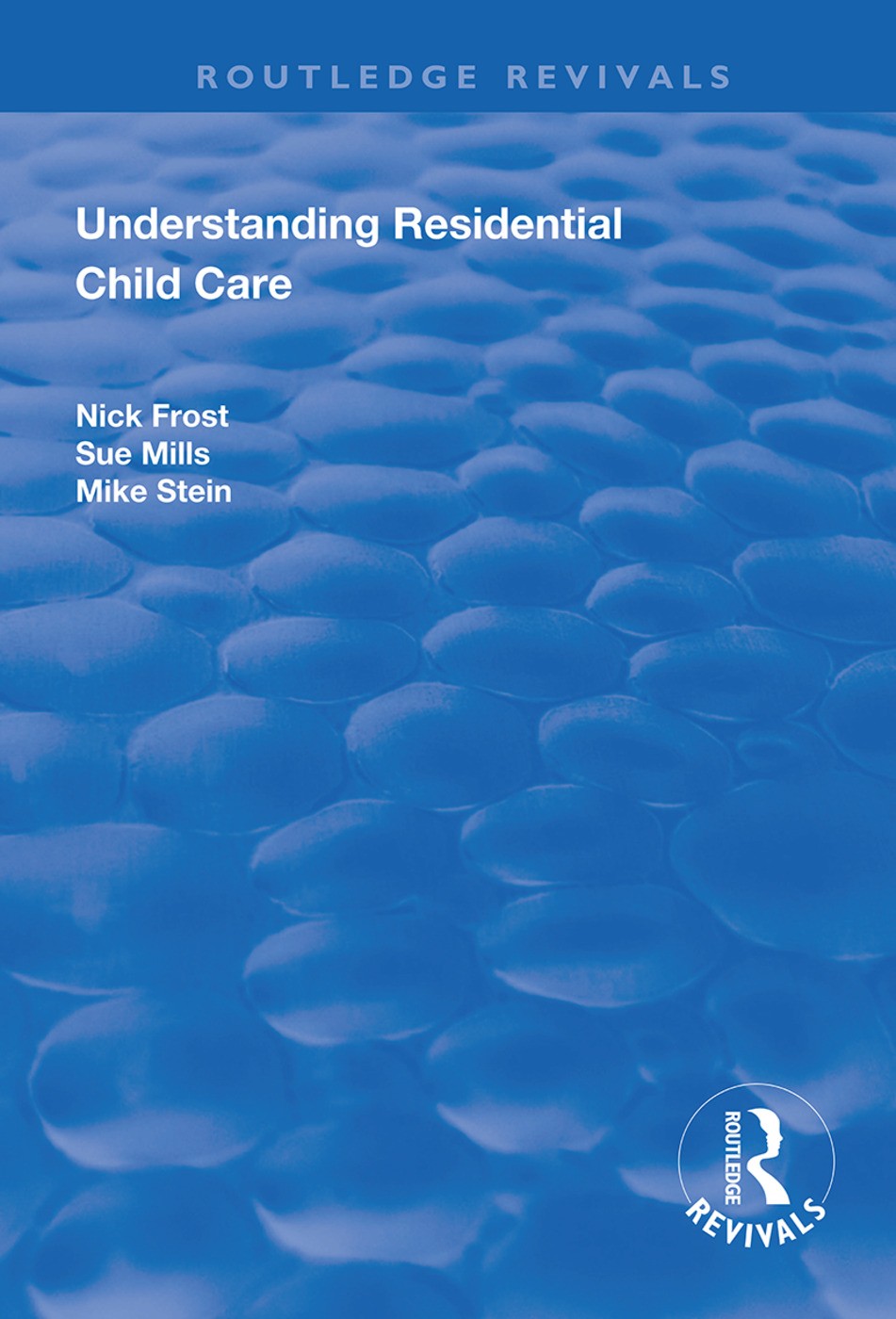 Understanding Residential Child Care book cover