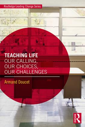 Teaching Life: Our Calling, Our Choice, Our Challenges book cover
