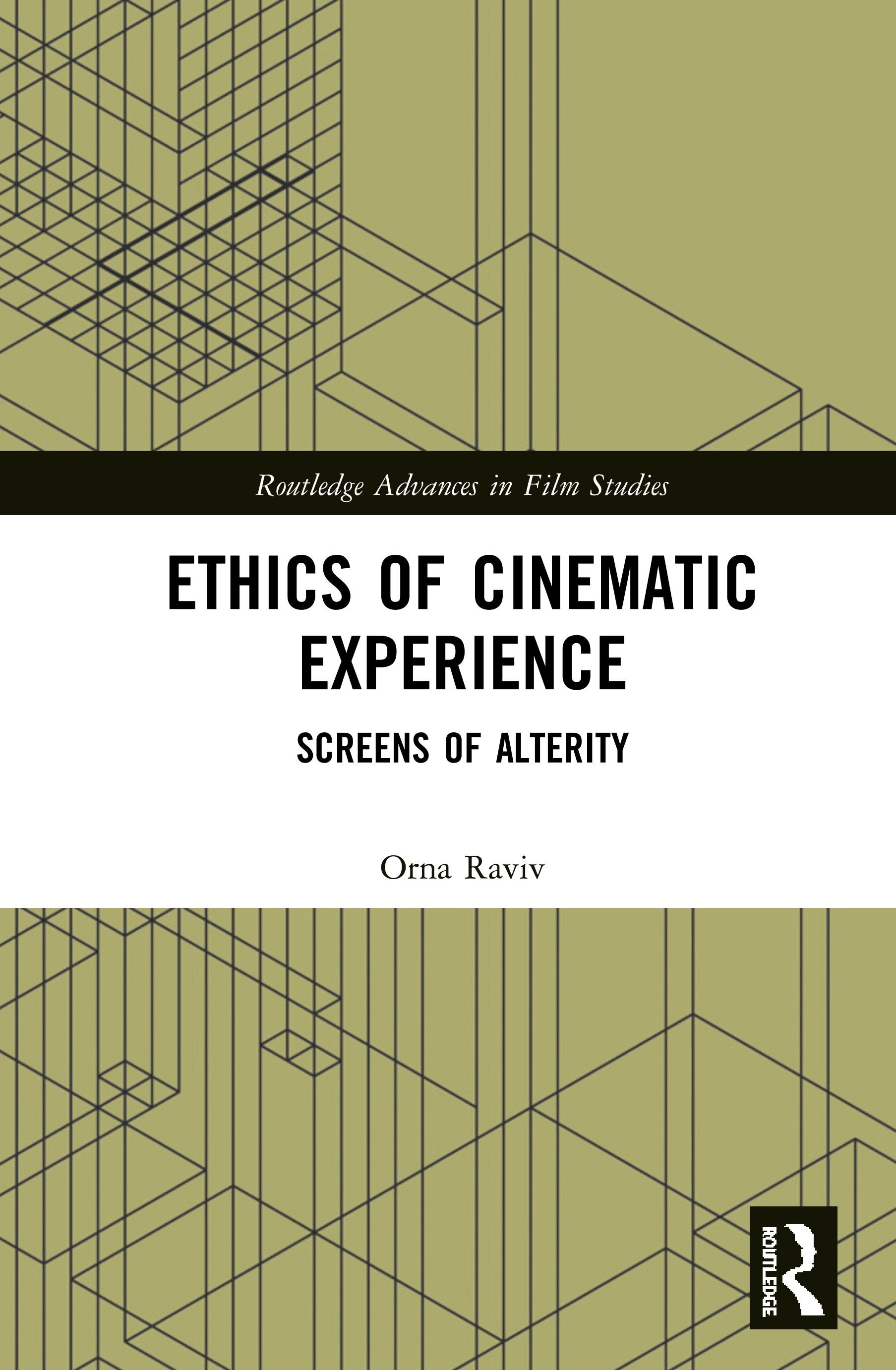 Ethics of Cinematic Experience: Screens of Alterity book cover