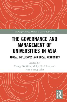 The Governance and Management of Universities in Asia: Global Influences and Local Responses book cover