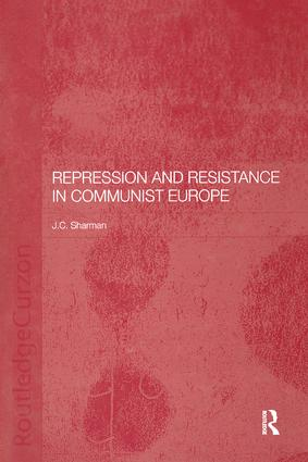 Repression and Resistance in Communist Europe: 1st Edition (Paperback) book cover