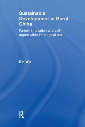 Sustainable Development in Rural China: Farmer Innovation and Self-Organisation in Marginal Areas book cover