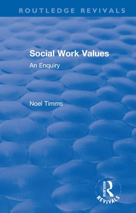 Social Work Values: An Enquiry, 1st Edition (Hardback) book cover