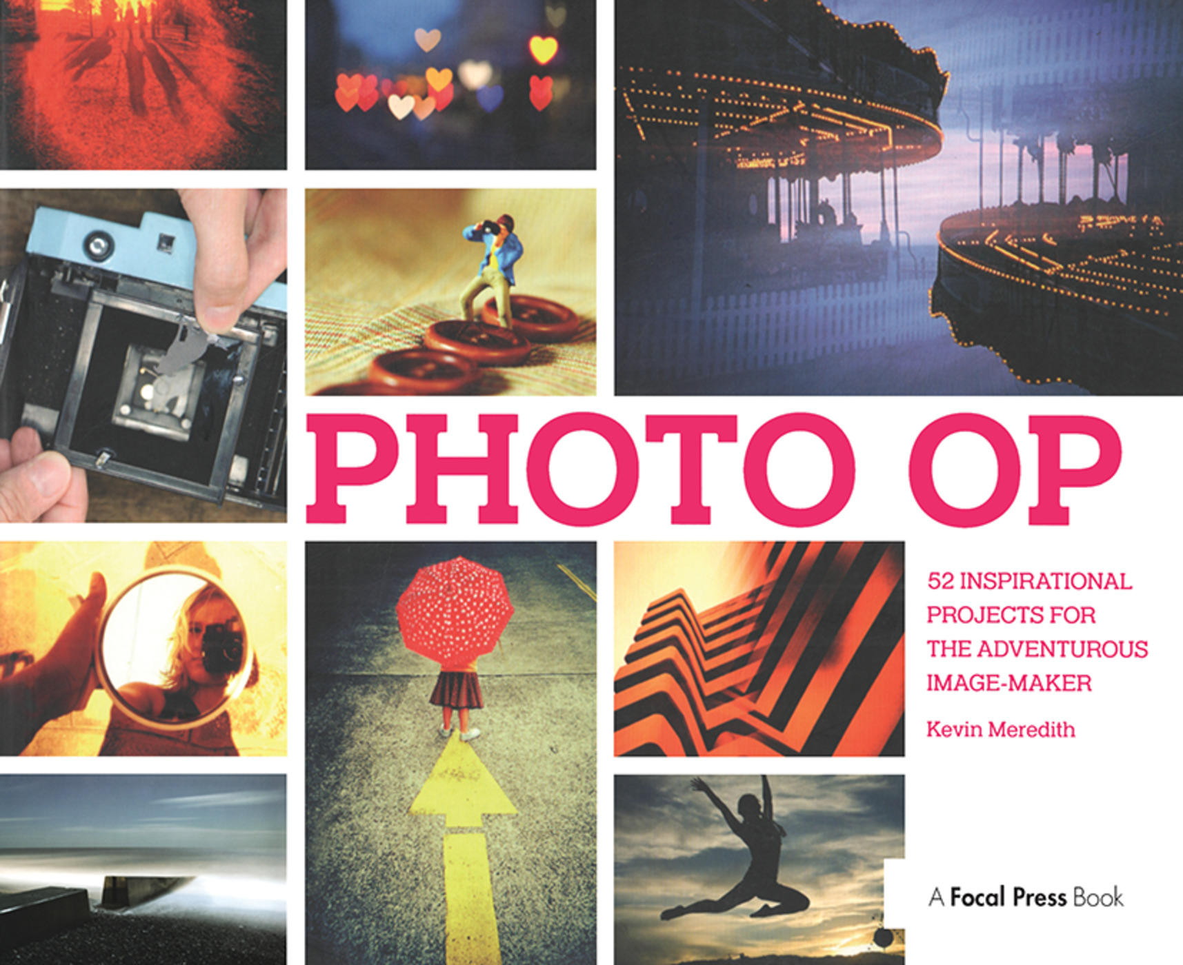 Photo Op: 52 Weekly Ideas for Creative Image-Making book cover