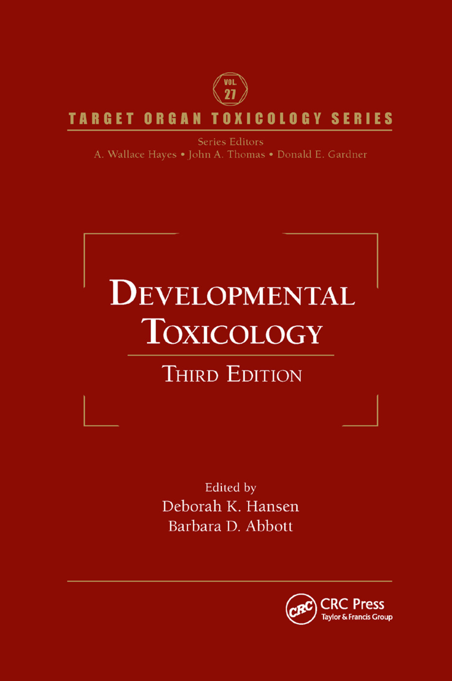 Developmental Toxicology: 3rd Edition (Paperback) book cover