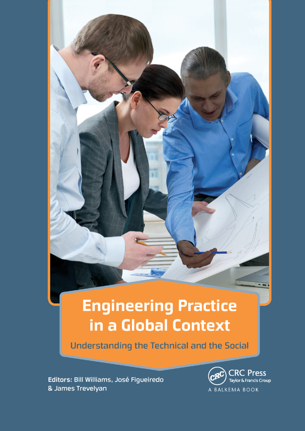 Engineering Practice in a Global Context: Understanding the Technical and the Social, 1st Edition (Paperback) book cover