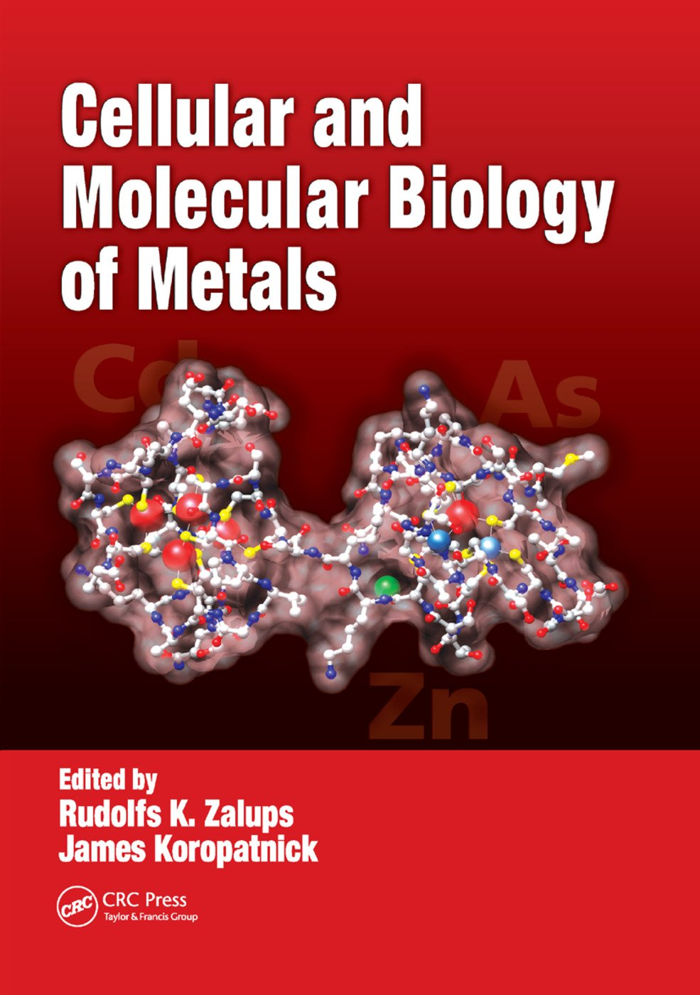 Cellular and Molecular Biology of Metals: 1st Edition (Paperback) book cover