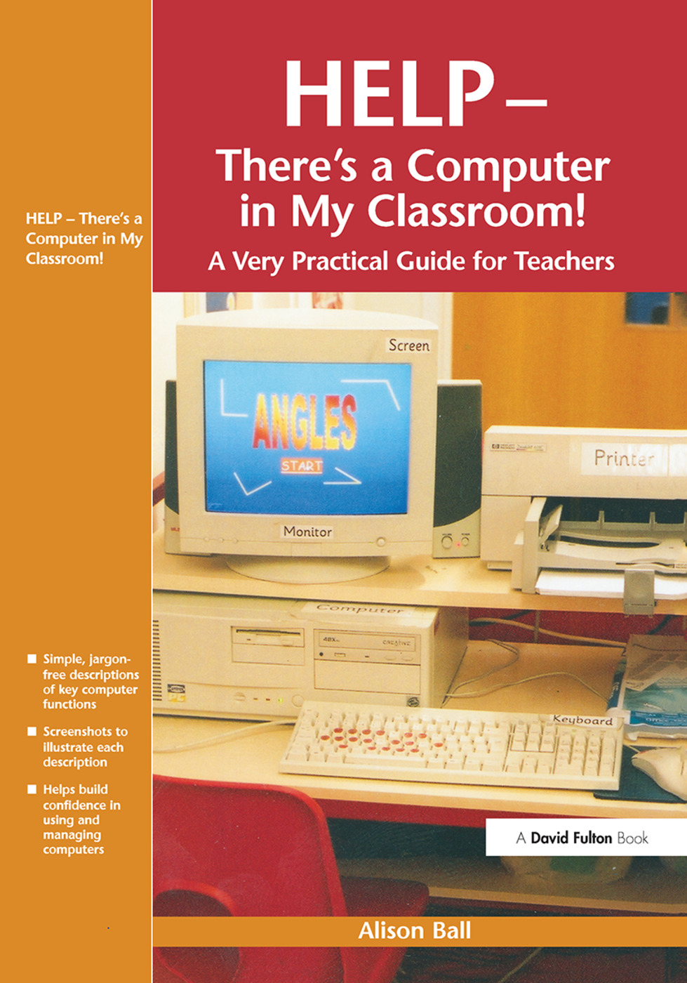 Help--There's a Computer in My Classroom!: 1st Edition (Hardback) book cover