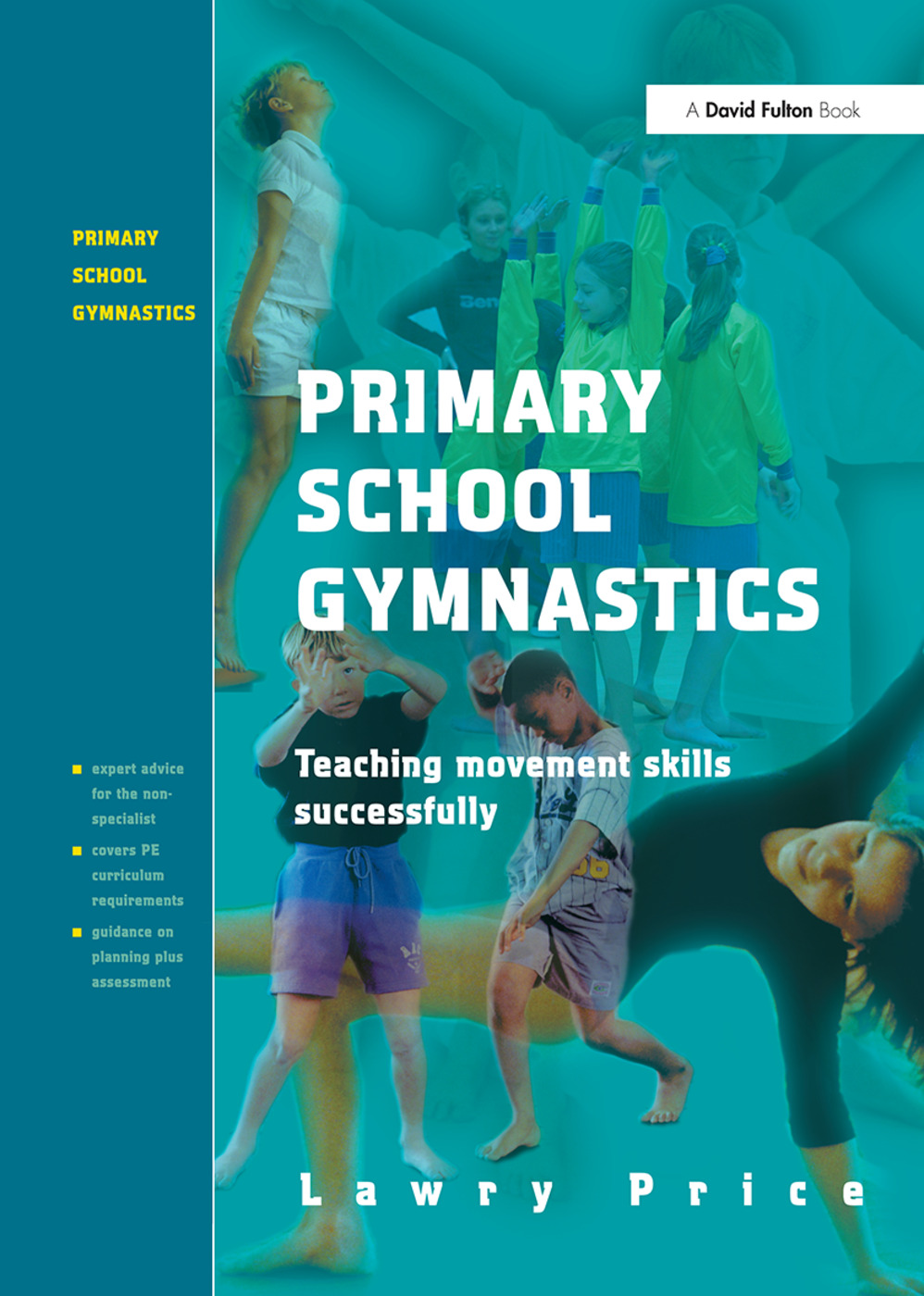 Primary School Gymnastics: Teaching Movement Action Successfully book cover
