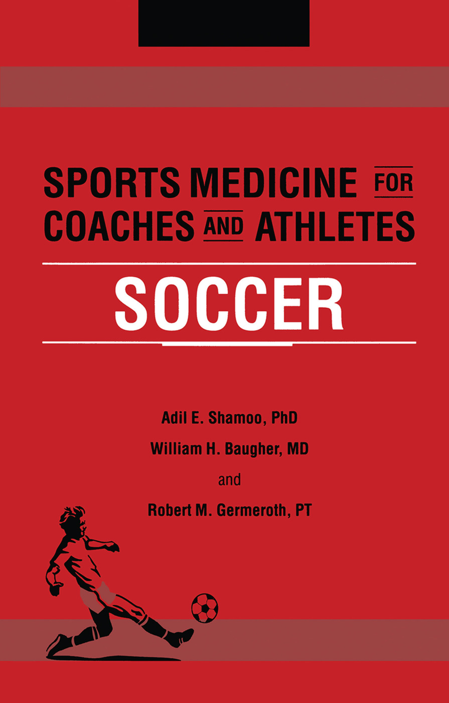 Sports Medicine for Coaches and Athletes: Soccer book cover