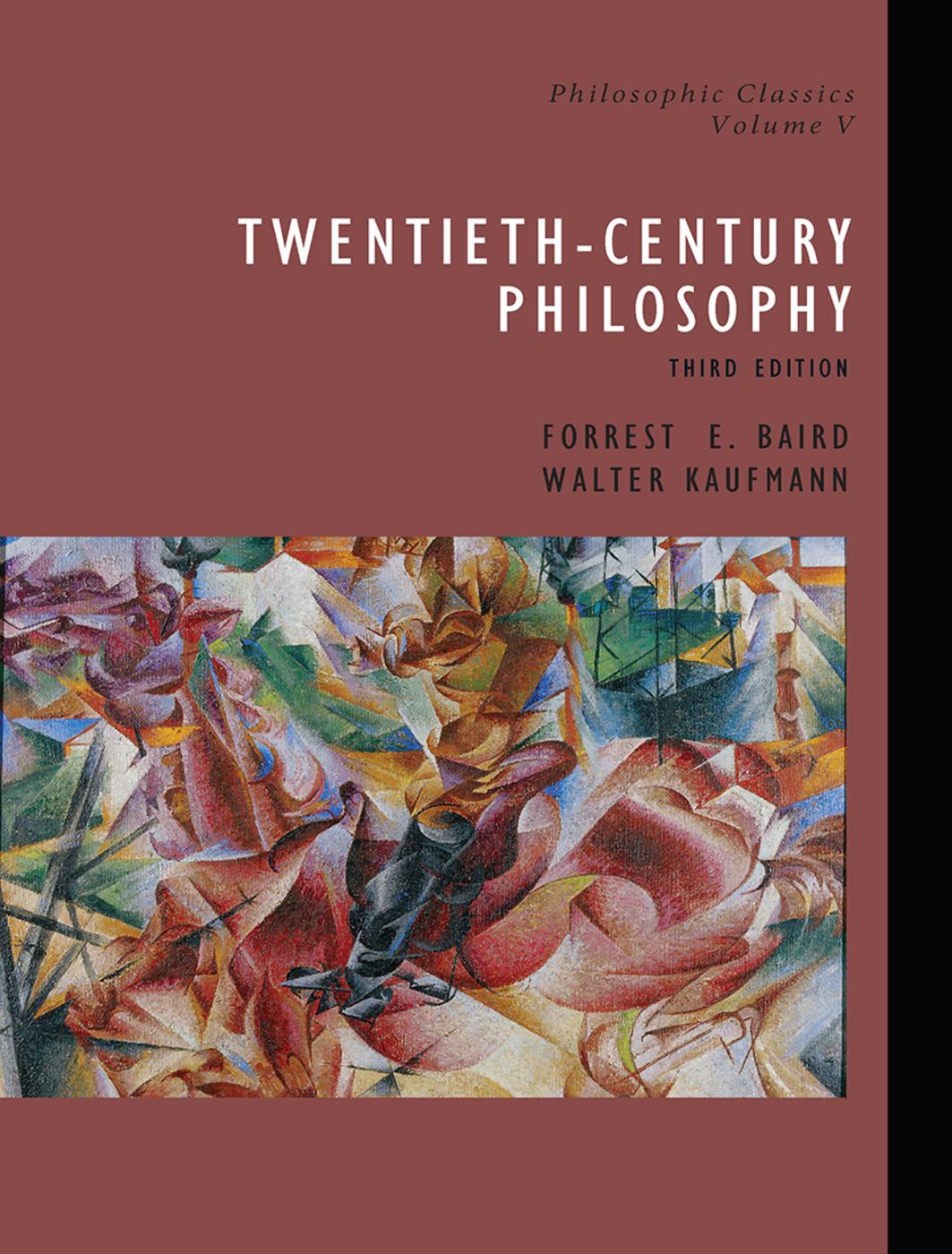 Philosophic Classics, Volume V: 20th-Century Philosophy, 3rd Edition (Paperback) book cover