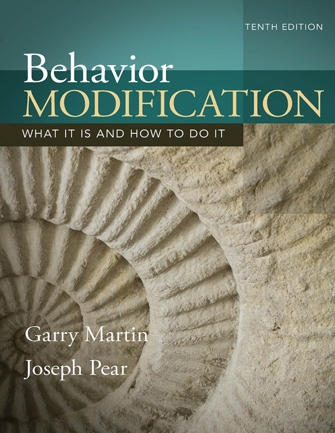 Behavior Modification: What It Is and How To Do It, 10th Edition (Hardback) book cover