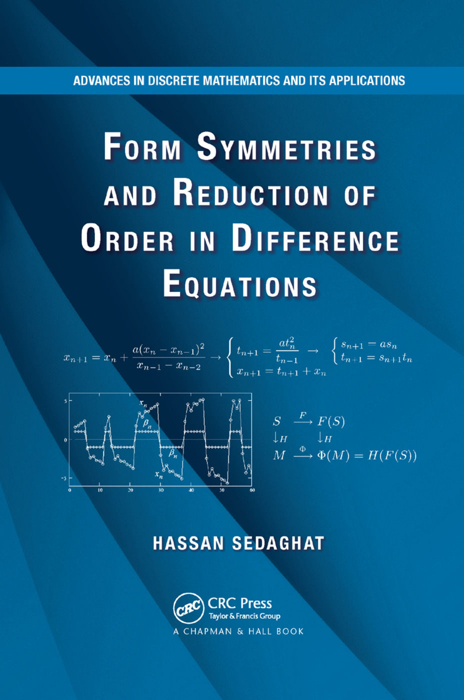 Form Symmetries and Reduction of Order in Difference Equations: 1st Edition (Paperback) book cover