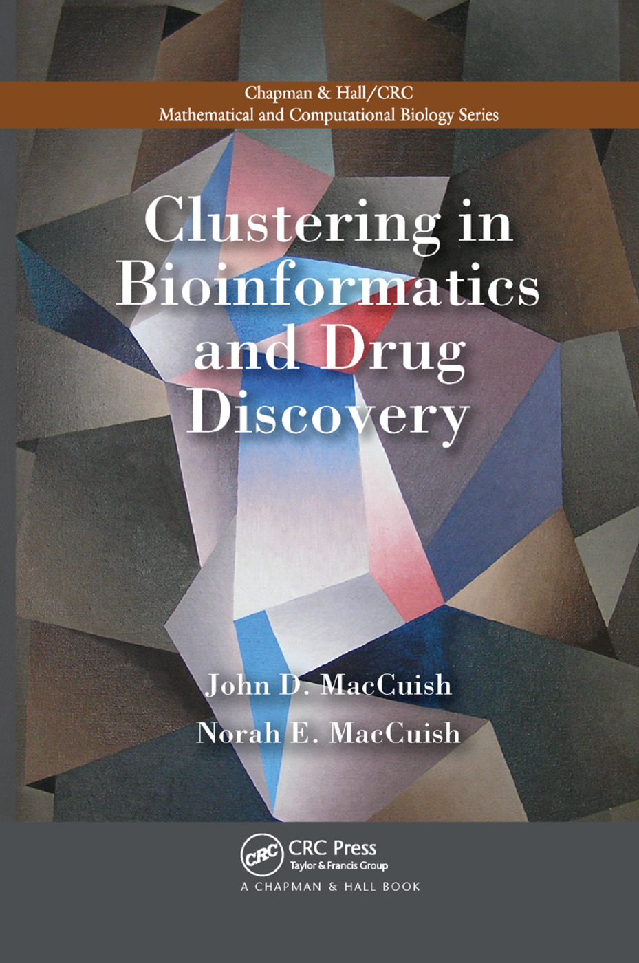 Clustering in Bioinformatics and Drug Discovery: 1st Edition (Paperback) book cover