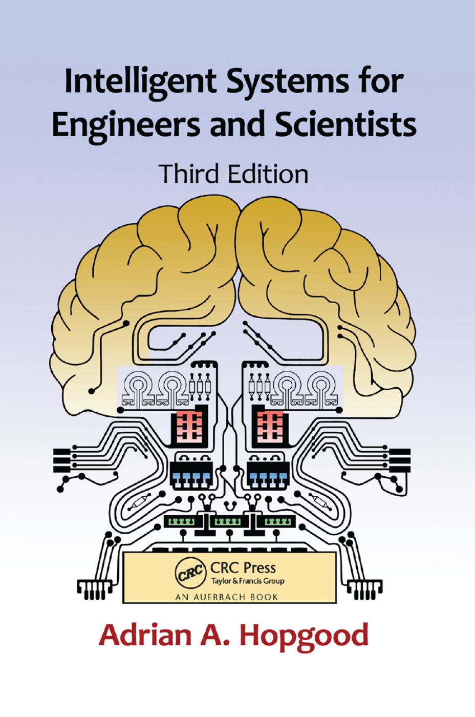 Intelligent Systems for Engineers and Scientists: 3rd Edition (Paperback) book cover