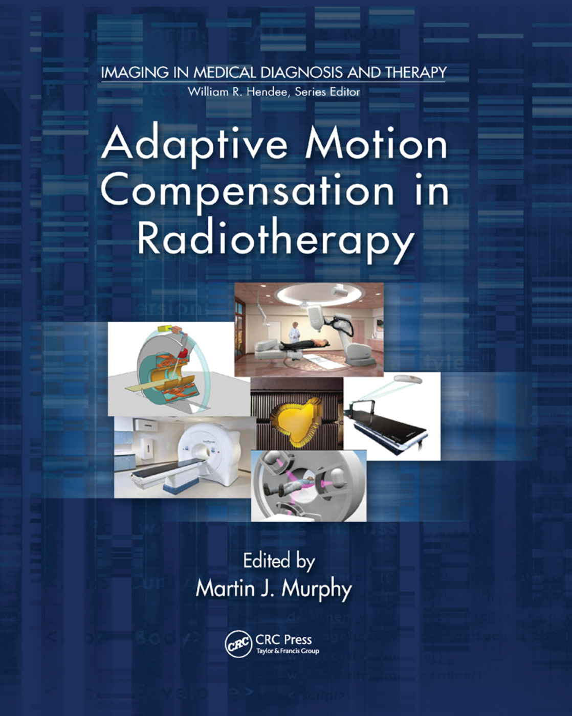 Adaptive Motion Compensation in Radiotherapy: 1st Edition (Paperback) book cover