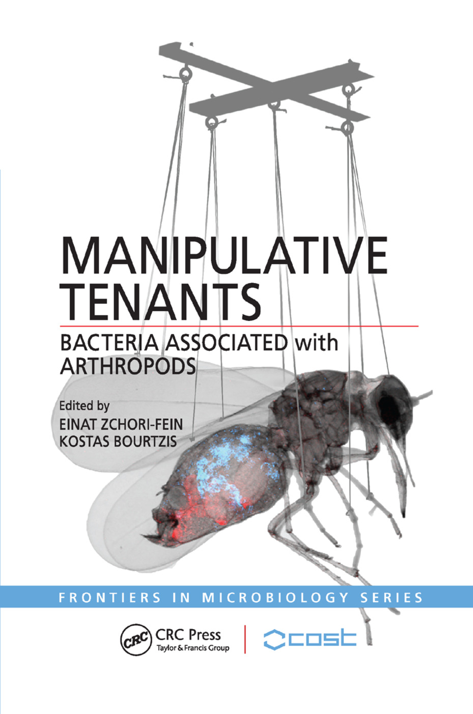 Manipulative Tenants: Bacteria Associated with Arthropods, 1st Edition (Paperback) book cover