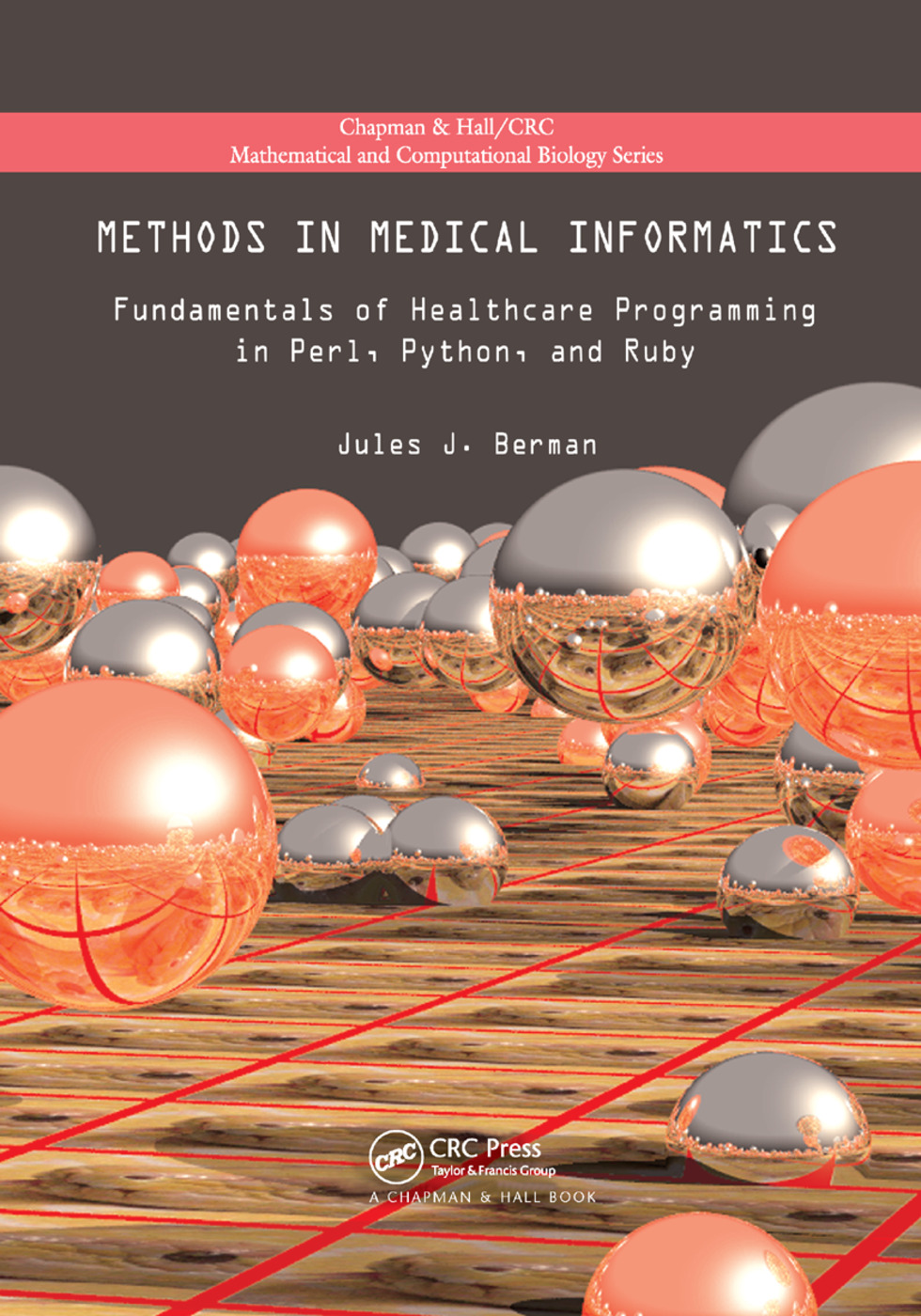 Methods in Medical Informatics: Fundamentals of Healthcare Programming in Perl, Python, and Ruby book cover