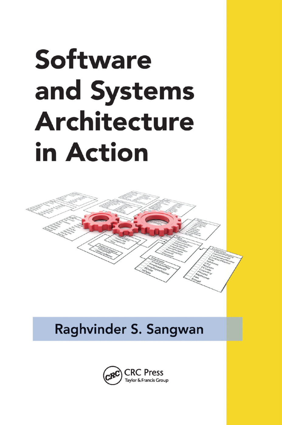 Software and Systems Architecture in Action: 1st Edition (Paperback) book cover