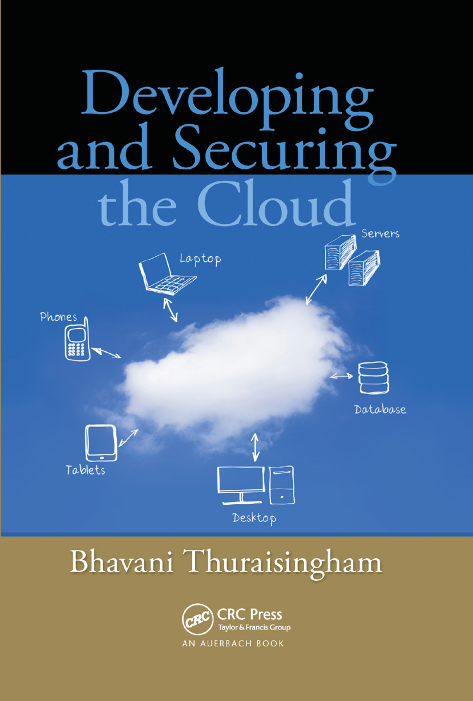 Developing and Securing the Cloud: 1st Edition (Paperback) book cover