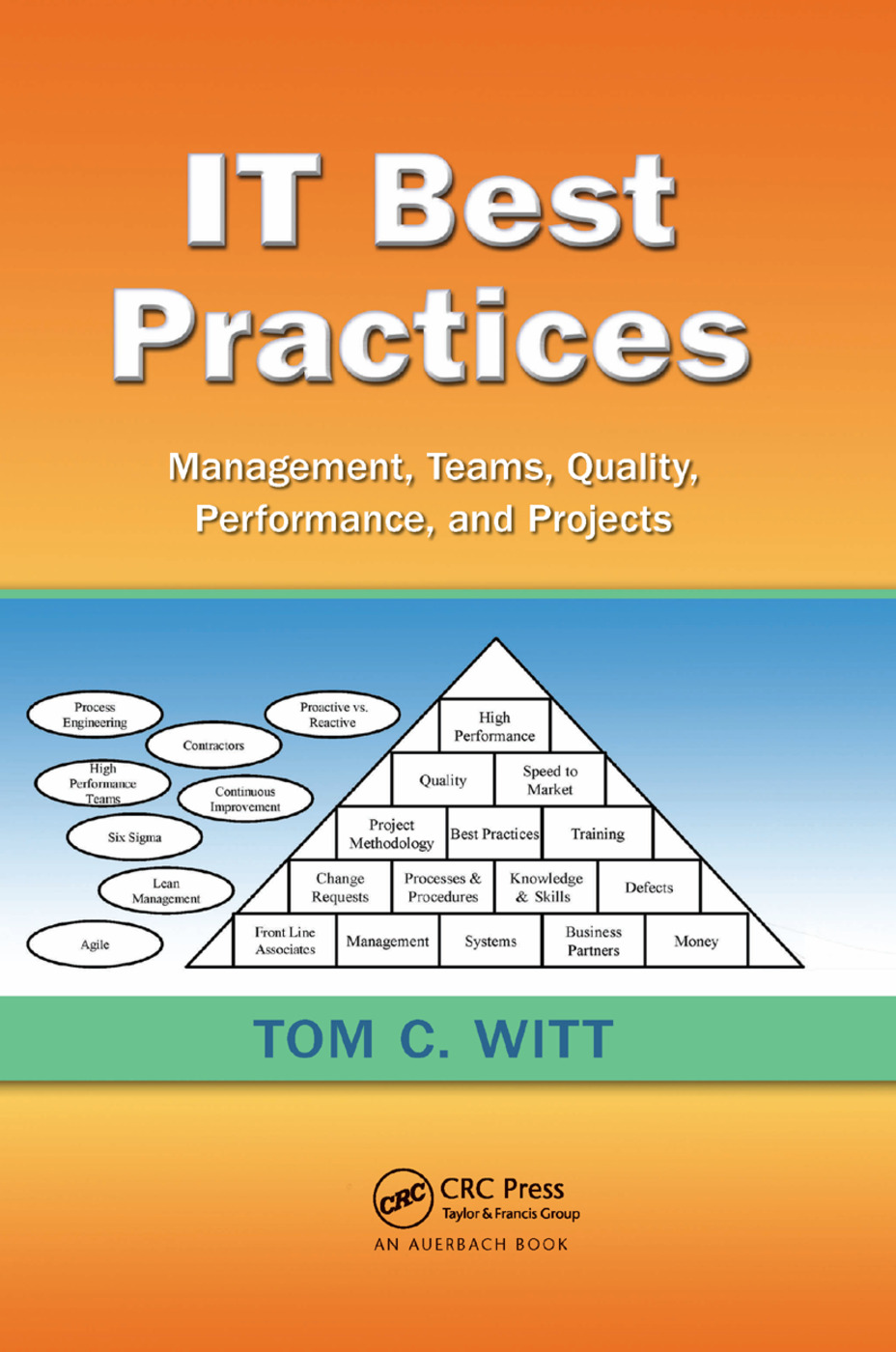 IT Best Practices: Management, Teams, Quality, Performance, and Projects, 1st Edition (Paperback) book cover