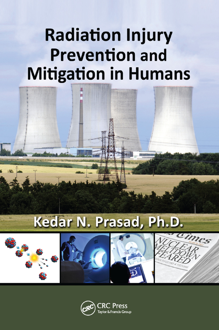 Radiation Injury Prevention and Mitigation in Humans: 1st Edition (Paperback) book cover