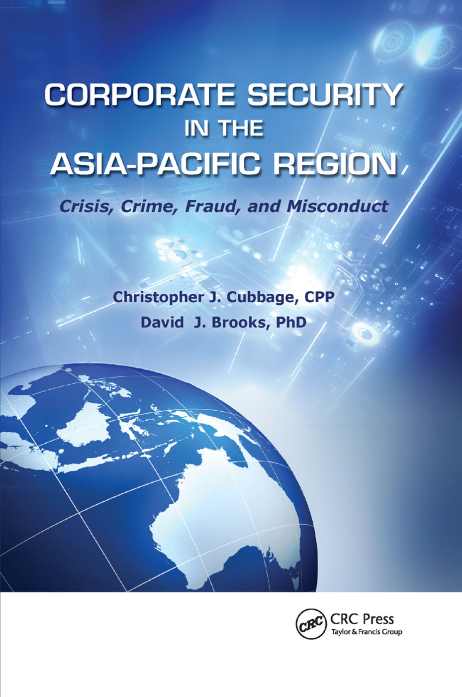 Corporate Security in the Asia-Pacific Region: Crisis, Crime, Fraud, and Misconduct, 1st Edition (Paperback) book cover