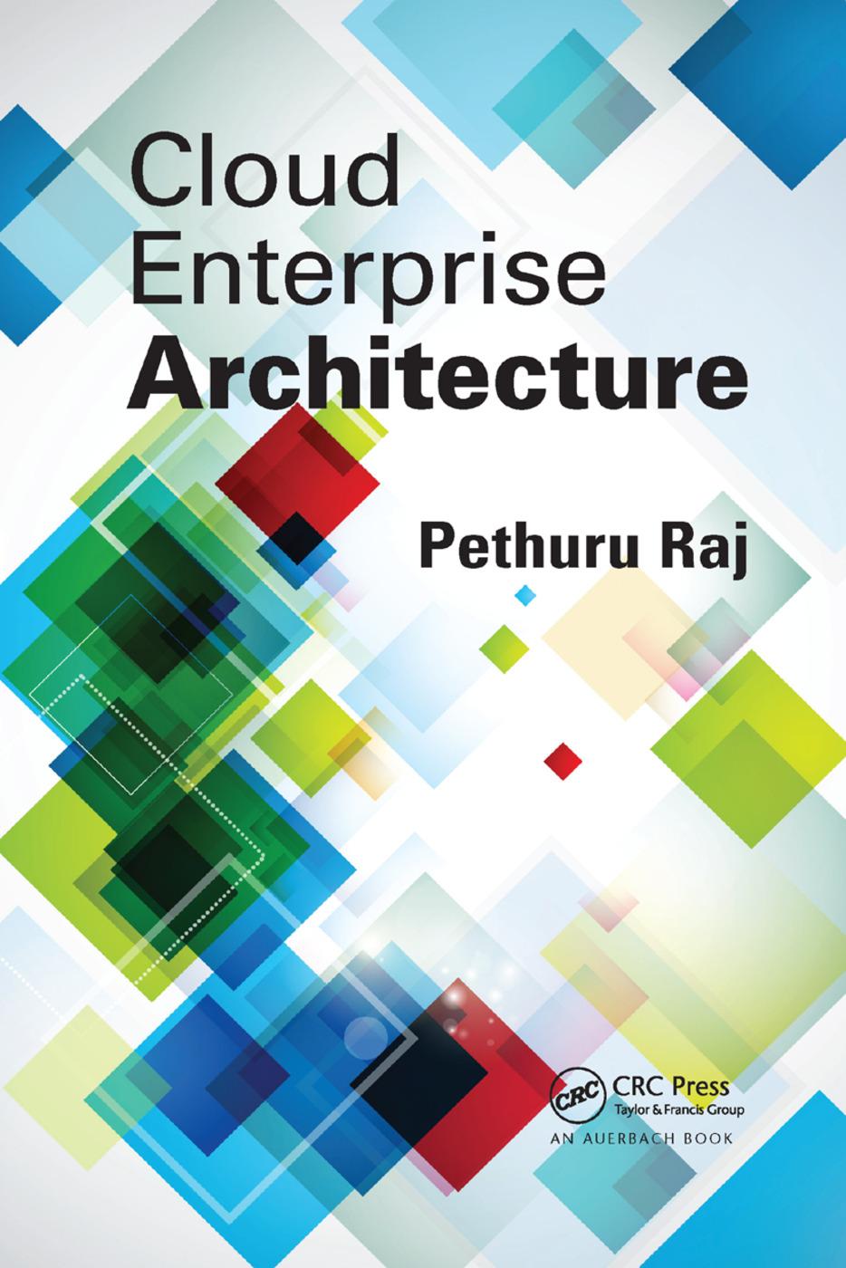 Cloud Enterprise Architecture: 1st Edition (Paperback) book cover